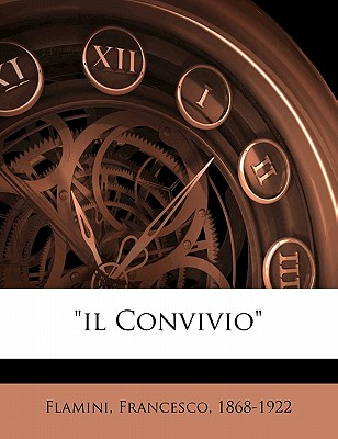 'Il Convivio' by Flamini, Francesco [Paperback]
